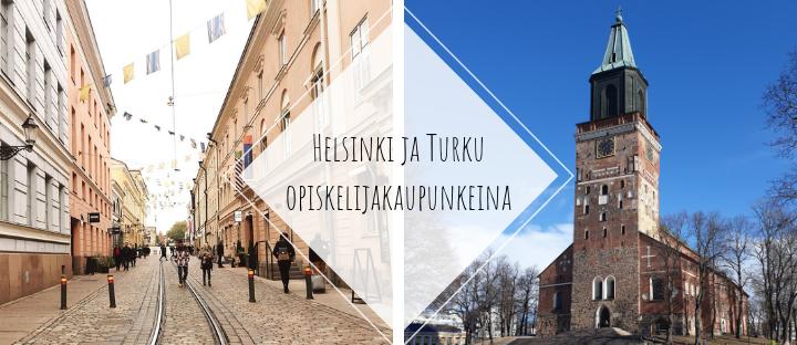 Helsinki ja Turku opiskelijakaupunkeina